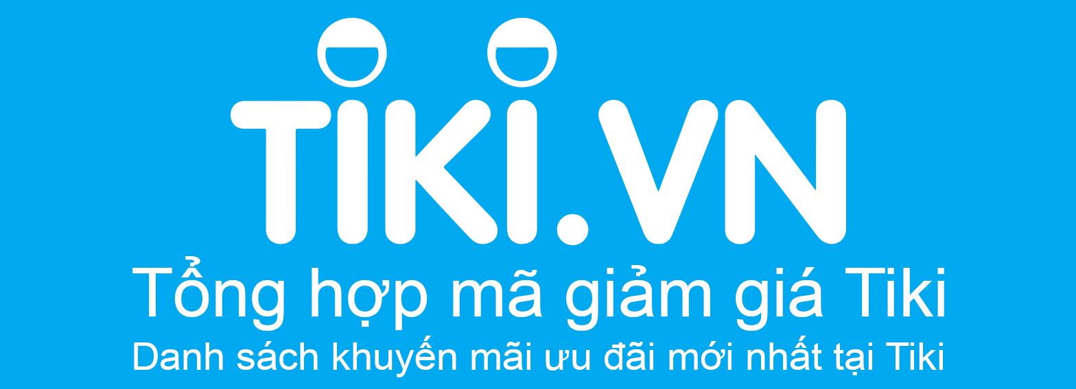 Mã giảm giá Tiki khuyến mãi ưu đãi tại Tiki