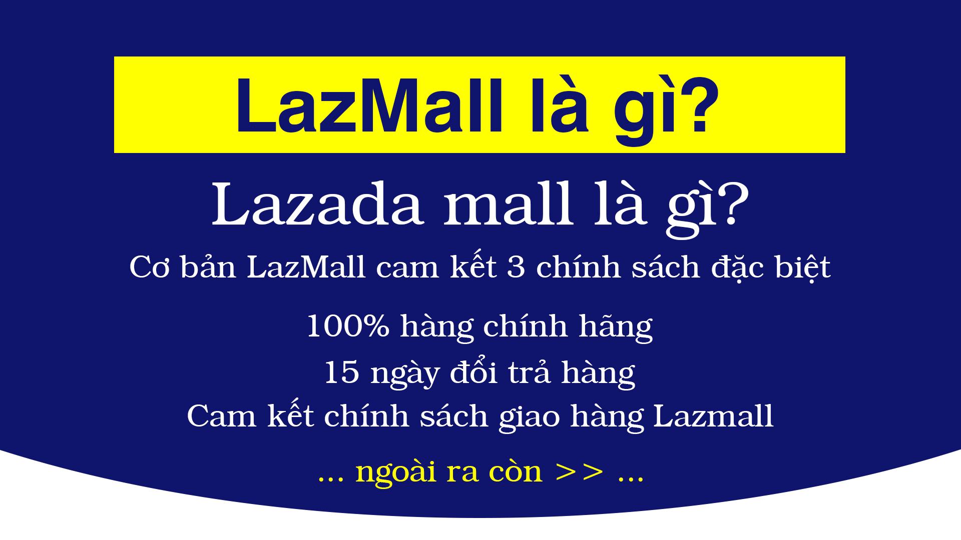 LazMall là gì? Lazada Mall là gì?