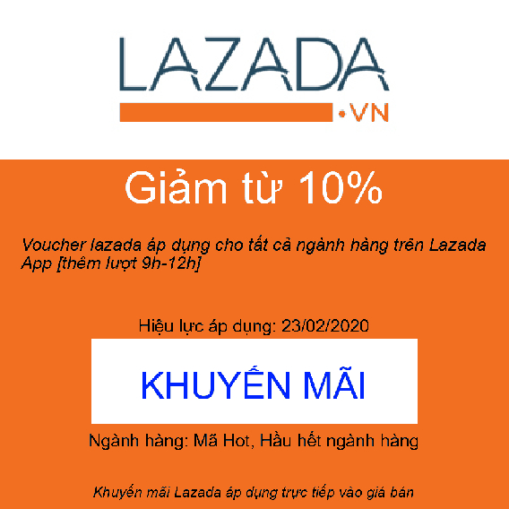 Voucher lazada áp dụng cho tất cả ngành hàng trên Lazada App [thêm lượt 9h-12h]