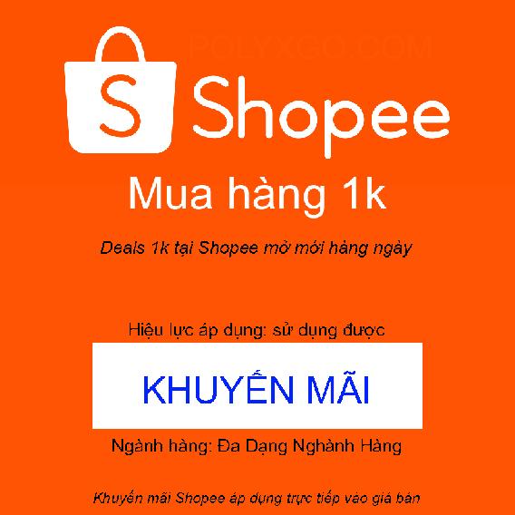 Deals 1k tại Shopee mở mới hàng ngày